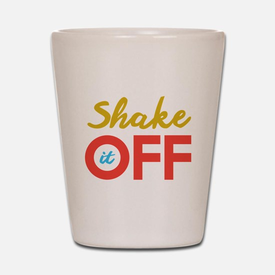 Shake it Off Shot Glass