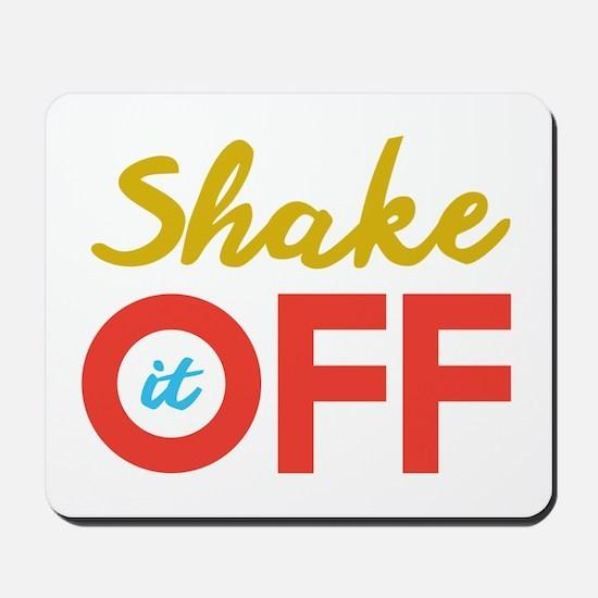 Shake it Off Mousepad
