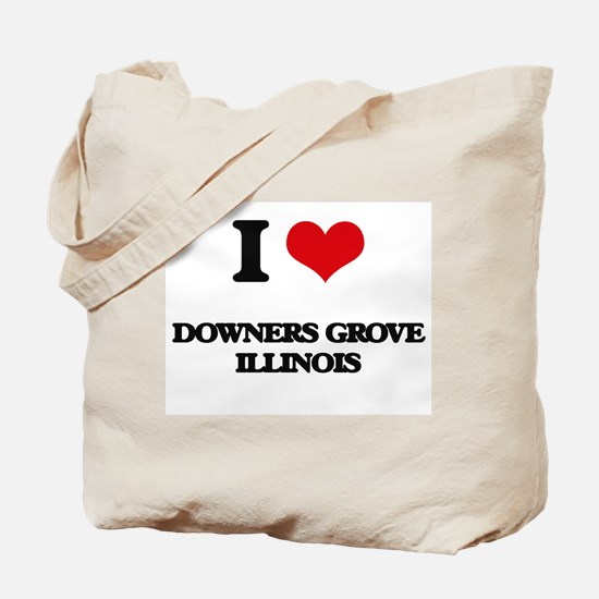 I love Downers Grove Illinois Tote Bag