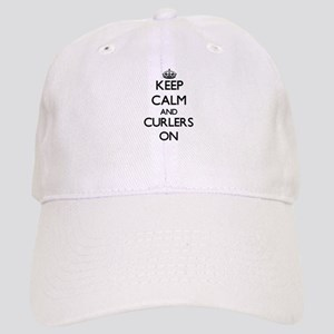 Keep Calm and Curlers ON Cap