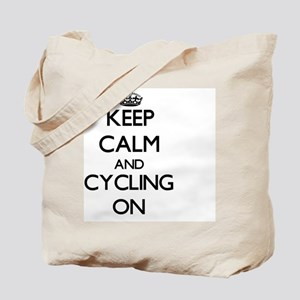 Keep Calm and Cycling ON Tote Bag