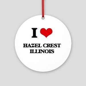 I love Hazel Crest Illinois Ornament (Round)