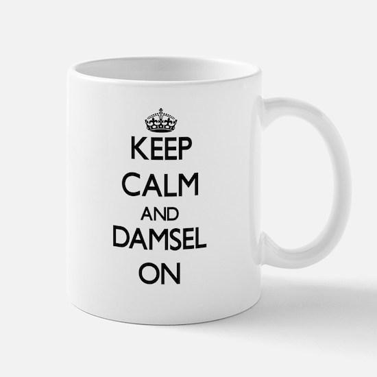 Keep Calm and Damsel ON Mugs