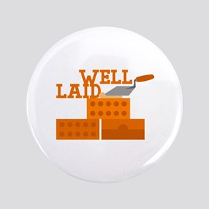 "Well laid 3.5"" Button"