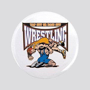 """Tap Out or Pass Out Wrestling 3.5"""" Button"""