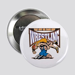 "Tap Out or Pass Out Wrestling 2.25"" Button"
