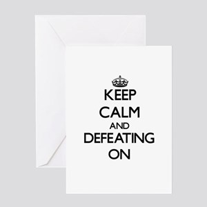 Keep Calm and Defeating ON Greeting Cards