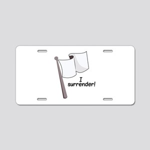 I Surrender Aluminum License Plate