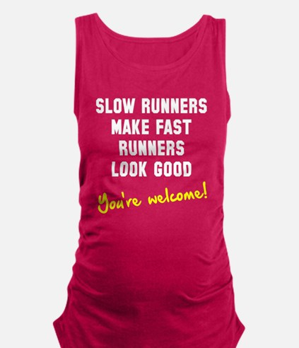 Slow runners Maternity Tank Top