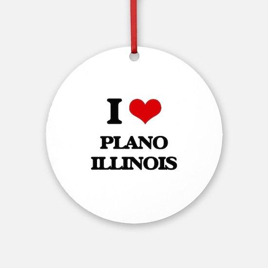 I love Plano Illinois Ornament (Round)