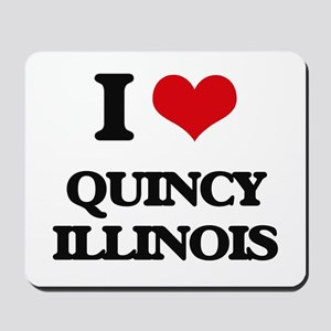 I love Quincy Illinois Mousepad