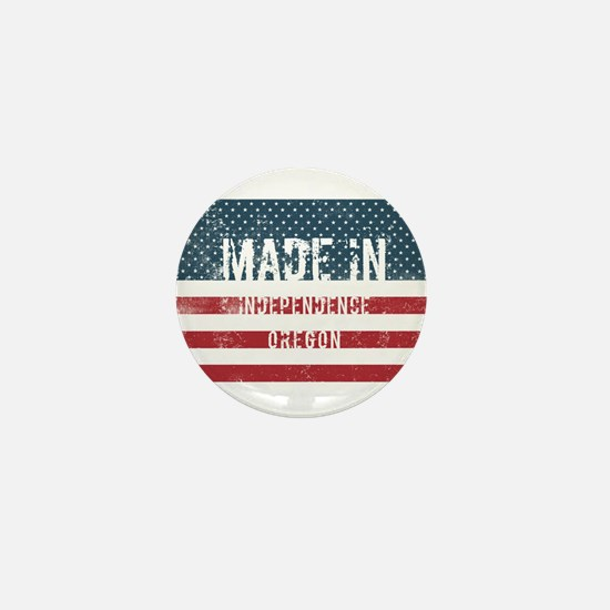 Made in Independence, Oregon Mini Button