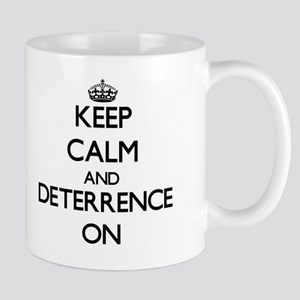 Keep Calm and Deterrence ON Mug
