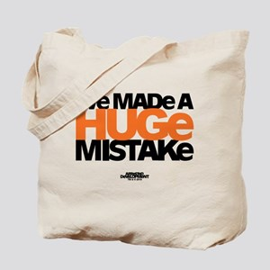 Huge Mistake Tote Bag