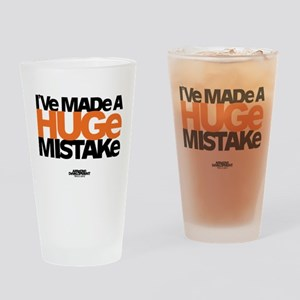 Huge Mistake Drinking Glass