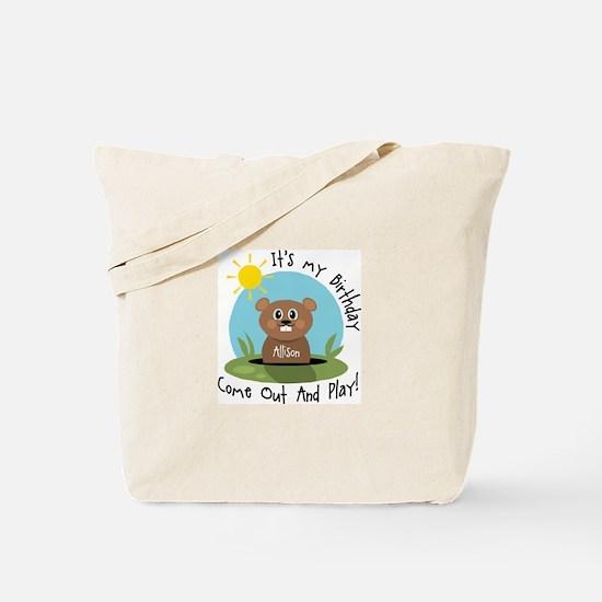 Allison birthday (groundhog) Tote Bag