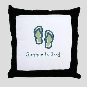 Summer is Good Throw Pillow