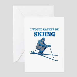 Rather Be Skiing Greeting Cards