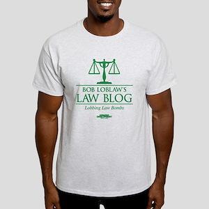 Bob Lablaw's Law Blog Light T-Shirt