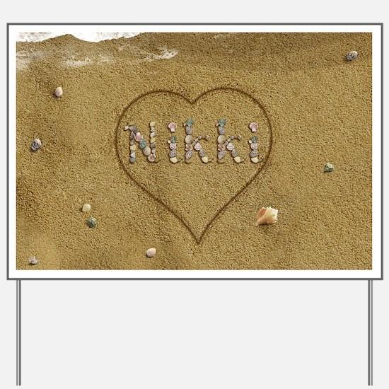 Nikki Beach Love Yard Sign