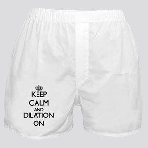 Keep Calm and Dilation ON Boxer Shorts