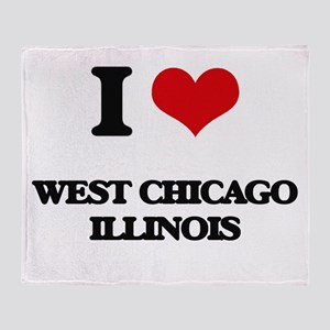 I love West Chicago Illinois Throw Blanket