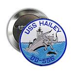 "USS HAILEY 2.25"" Button"