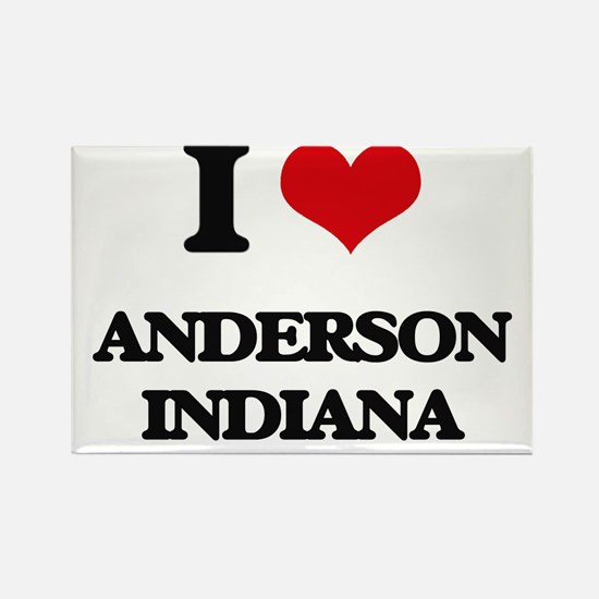 I love Anderson Indiana Magnets
