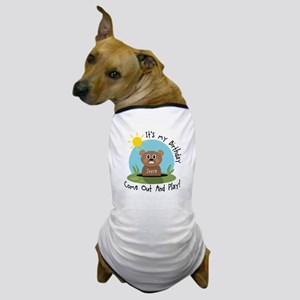 Joyce birthday (groundhog) Dog T-Shirt