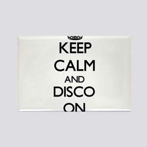 Keep Calm and Disco ON Magnets