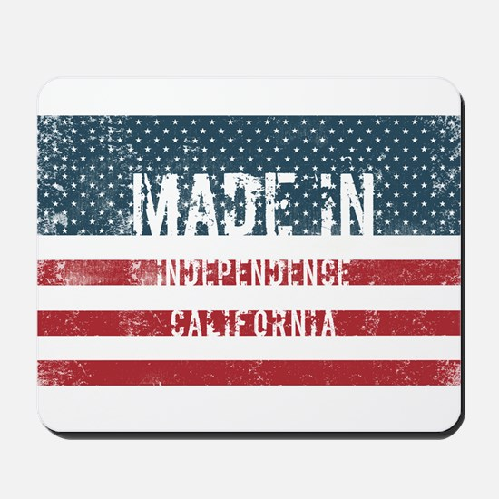 Made in Independence, California Mousepad