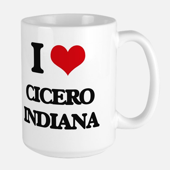 I love Cicero Indiana Mugs