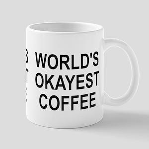 World's Okayest Coffee Mug