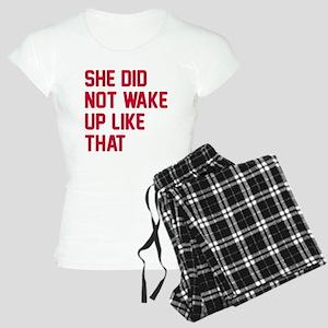 She did not wake up Women's Light Pajamas