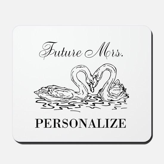 Future Mrs wedding bride Mousepad