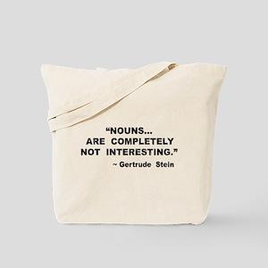 Nouns Not Interesting Tote Bag