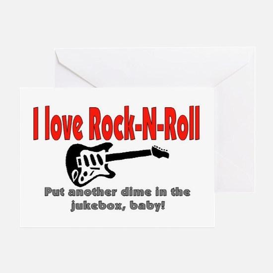 I LOVE ROCK-N-ROLL Greeting Card