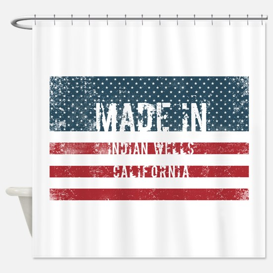 Made in Indian Wells, California Shower Curtain