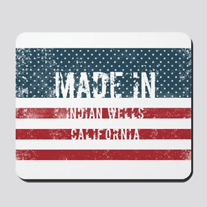 Made in Indian Wells, California Mousepad