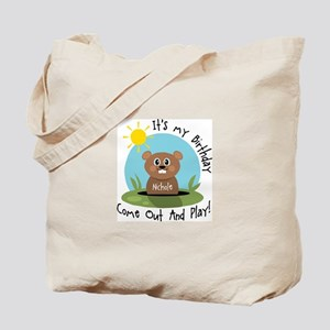 Nichole birthday (groundhog) Tote Bag