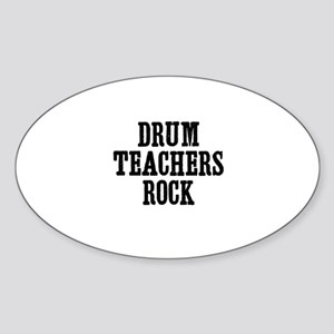 drum teachers rock Oval Sticker