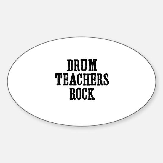 drum teachers rock Oval Decal