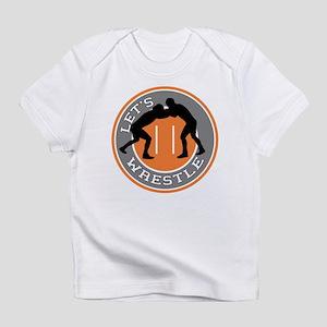 Let's Wrestle Infant T-Shirt