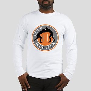 Let's Wrestle Long Sleeve T-Shirt
