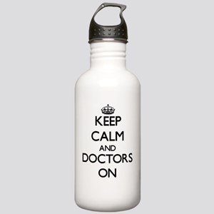 Keep Calm and Doctors Stainless Water Bottle 1.0L
