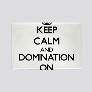 Keep Calm and Domination ON Magnets
