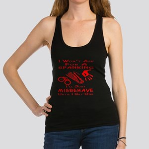 Won't Ask For A Spanking Racerback Tank Top