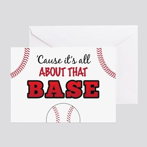 All About That Base Greeting Card