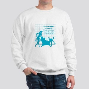 Why Cats are Better than Men Sweatshirt