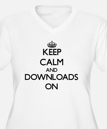 Keep Calm and Downloads ON Plus Size T-Shirt